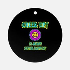 Cheer Up Ornament (Round)