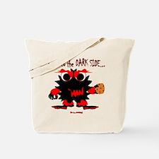 We Have Cookies! Tote Bag