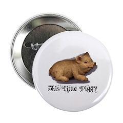 "THIS LITTLE PIGGY 2.25"" Button (100 pack)"