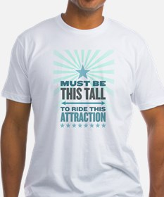 Must Be This Tall Shirt