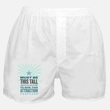 Must Be This Tall Boxer Shorts