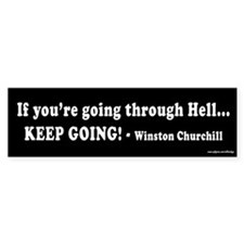 Going Through Hell Bumper Bumper Sticker