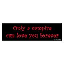 Vampire Love You Forever Bumper Bumper Sticker