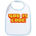 God Is Love T-shirts & Gifts Bib