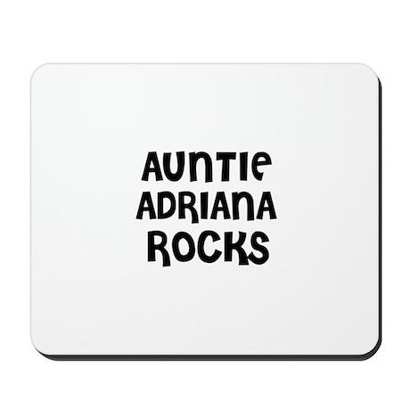 AUNTIE ADRIANA ROCKS Mousepad