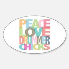 Peace Love Drummer Chicks Oval Decal