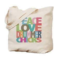 Peace Love Drummer Chicks Tote Bag