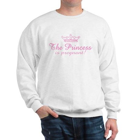 The Princess is Pregnant Sweatshirt