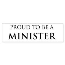Proud Minister Bumper Car Sticker