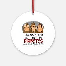 See Speak Hear No Diabetes 1 Ornament (Round)