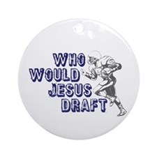 Fantasy Football Jesus Draft (WWJD) Ornament (Roun