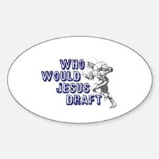 Fantasy Football Jesus Draft (WWJD) Oval Decal