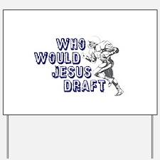 Fantasy Football Jesus Draft (WWJD) Yard Sign