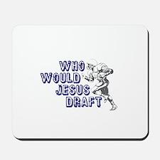 Fantasy Football Jesus Draft (WWJD) Mousepad