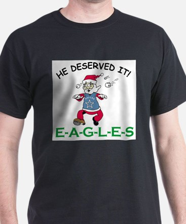 He Deserved It, DALLAS SUCKS! T-Shirt
