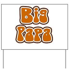 Big Papa Yard Sign