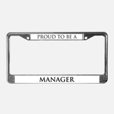 Proud Manager License Plate Frame