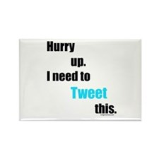 I need to tweet this Rectangle Magnet