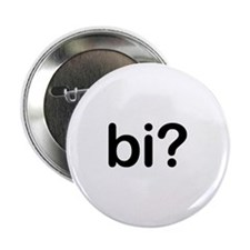 "Bi? 2.25"" Button"