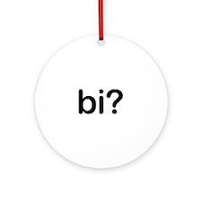Bi? Ornament (Round)