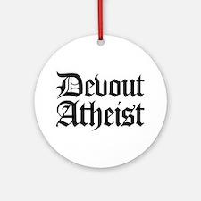 Devout Atheist Ornament (Round)