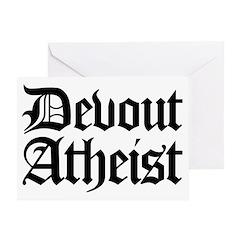 Devout Atheist Greeting Card