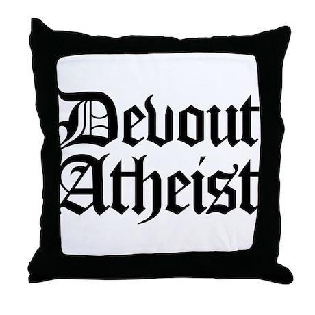 Devout Atheist Throw Pillow
