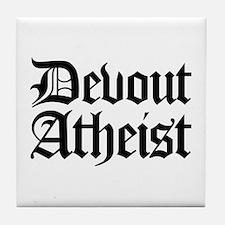 Devout Atheist Tile Coaster