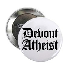 "Devout Atheist 2.25"" Button (10 pack)"