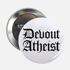 "Devout Atheist 2.25"" Button"