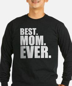 Best. Mom. Ever. T