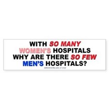 MEN'S HOSPITALS (Bumper Sticker)