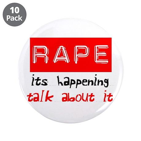 """Rape Awareness 3.5"""" Button (10 pack)"""
