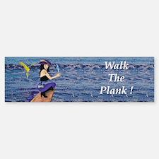 Pirate Wench Walks The Plank Bumper Bumper Bumper Sticker