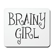 Brainy Girl Mousepad