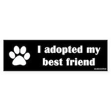 Adopted Best Friend Bumper Bumper Sticker