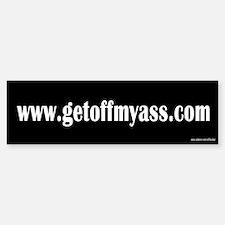 www.getoffmyass.com Bumper Bumper Bumper Sticker