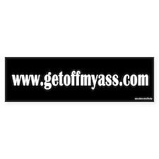 www.getoffmyass.com Bumper Bumper Sticker