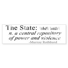 Definition of The State by Rothbard Bumper Sticker