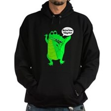 See You Later, Alligator! Hoodie