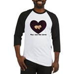 PIGS ARE FOR LOVIN (HEART) Baseball Jersey