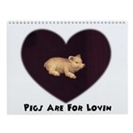 PIGS ARE FOR LOVIN (HEART) Wall Calendar