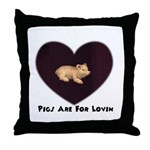 PIGS ARE FOR LOVIN (HEART) Throw Pillow