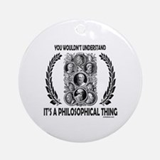 PHILOSOPHY Ornament (Round)