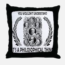 PHILOSOPHY Throw Pillow