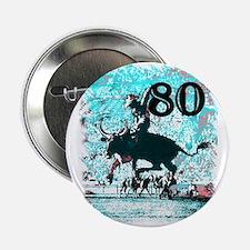 """80th Birthday 2.25"""" Button"""