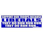 Liberals Cut and Run Bumper Sticker