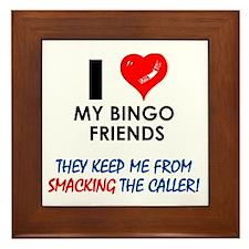 I love my Bingo Friends Framed Tile