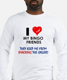 I love my Bingo Friends Long Sleeve T-Shirt