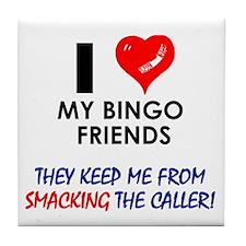 I love my Bingo Friends Tile Coaster